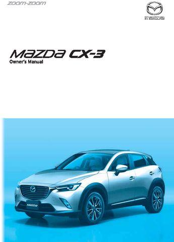 2017 mazda cx 3 owner s manual rhd uk australia pdf 723 pages rh carmanuals2 com mazda user guide mazda instruction manuals