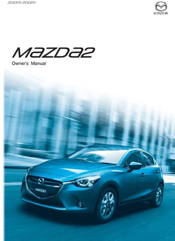 2016 mazda 2 owner s manual pdf 645 pages rh carmanuals2 com owners manual mazda 626 1997 owners manual mazda tribute 2008 fwd