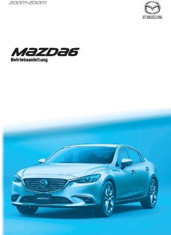 2017 mazda 6 - betriebsanleitung (in german) - pdf handbuch (832 pages)