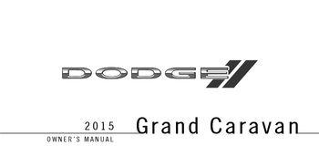 2015 dodge grand caravan owner s manual pdf 703 pages rh carmanuals2 com dodge caravan owners manual 2014 dodge caravan owners manual 2008