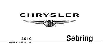 2010 chrysler sebring owner s manual pdf 444 pages rh carmanuals2 com 2010 Chrysler Sebring Sdn 4Dr Touring Sedan 2010 chrysler sebring convertible repair manual
