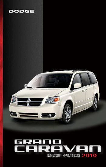 2010 dodge grand caravan get to know guide pdf manual 88 pages. Black Bedroom Furniture Sets. Home Design Ideas