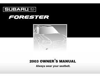 2003 subaru forester owner s manual pdf 420 pages rh carmanuals2 com subaru forester repair manual free download subaru forester service manual
