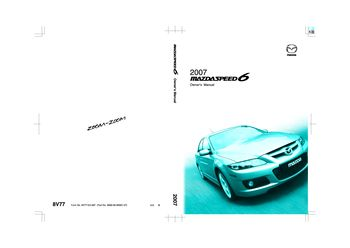 2007 mazda mazdaspeed 6 owner s manual pdf 413 pages rh carmanuals2 com Mazda MX-6 Mazda 6 Body Parts